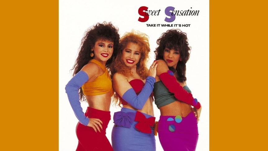 SWEET SENSATION 1988 TAKE IT WHILE IT'SHOT
