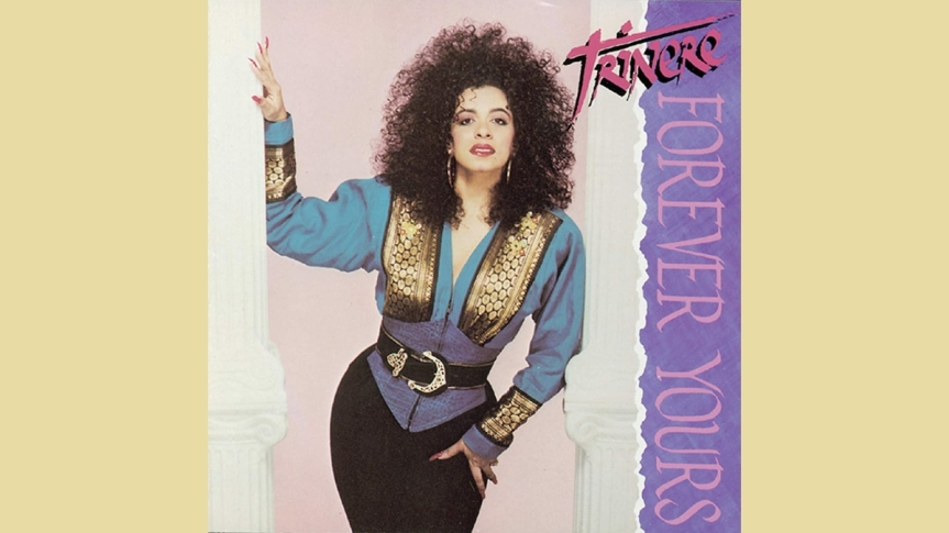 ALBUM RECOMMENDATION 003 TRINERE FOREVER YOURS1990